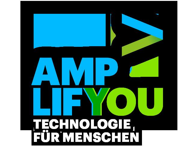 Amplify You - Technologie für Menschen